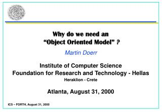 Why do we need an   Object Oriented Model