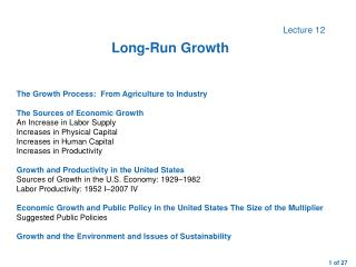The Growth Process:  From Agriculture to Industry The Sources of Economic Growth