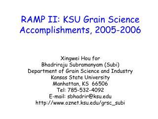 RAMP II: KSU Grain Science Accomplishments, 2005-2006