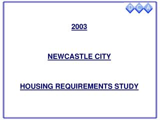 2003 NEWCASTLE CITY HOUSING REQUIREMENTS STUDY