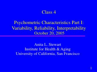 Anita L. Stewart Institute for Health & Aging University of California, San Francisco