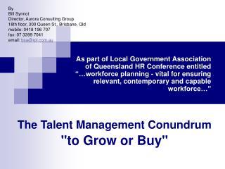 The Talent Management Conundrum