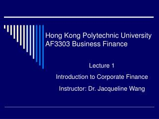 Hong Kong Polytechnic University AF3303 Business Finance