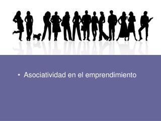 Asociatividad en el emprendimiento
