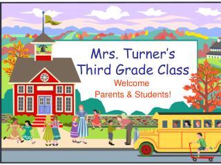 Mrs. Turner's Third Grade Class