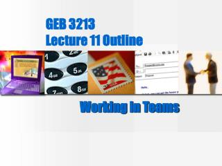 GEB 3213 Lecture 11 Outline