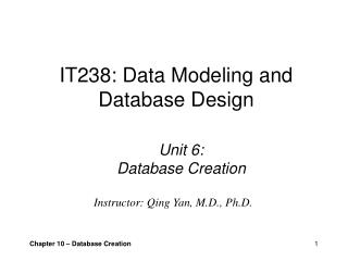 IT238: Data Modeling and Database Design