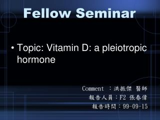 Fellow Seminar