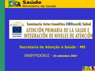 ENSP/FIOCRUZ -  24 setembro 2007