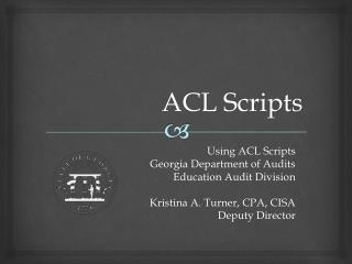 ACL Scripts