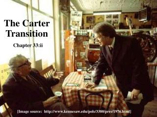 The Carter Transition Chapter 33:ii
