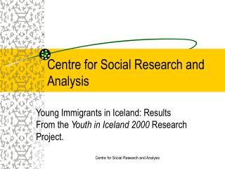 Centre for Social Research and Analysis