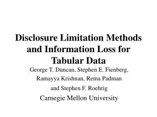 Disclosure Limitation Methods and Information Loss for Tabular Data