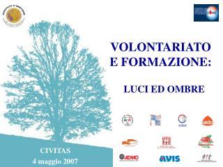 VOLONTARIATO  E FORMAZIONE: