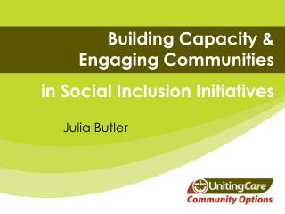 Building Capacity & Engaging Communities  in Social Inclusion Initiatives