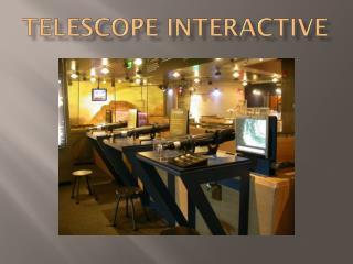 Telescope Interactive