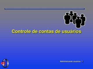 Controle de contas de usu�rios