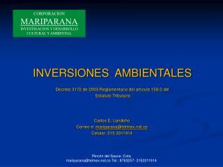 INVERSIONES  AMBIENTALES Decreto 3172 de 2003 Reglamentario del artículo 158-2 del