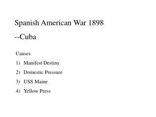 Spanish American War 1898 --Cuba