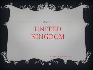 UNITED KINGDOM Dušková  michaela  3.A