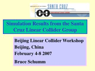 Simulation Results from the Santa Cruz Linear Collider Group