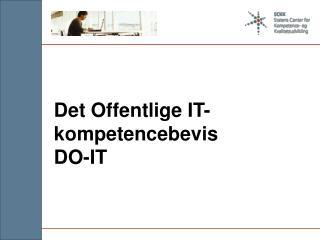 Det Offentlige IT-kompetencebevis DO-IT