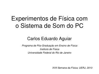 Experimentos de F�sica com  o Sistema de Som do PC