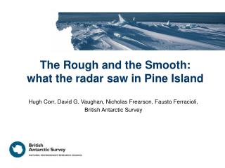 The Rough and the Smooth:  what the radar saw in Pine Island