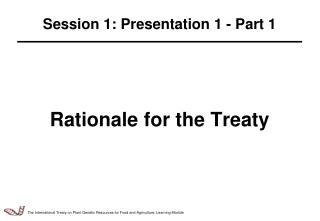 Rationale for the Treaty