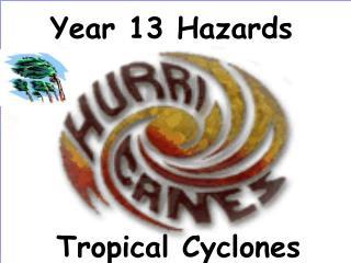 Year 13 Hazards