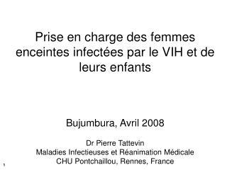 Prise en charge des femmes enceintes infectées par le VIH et de leurs enfants
