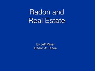 Radon and  Real Estate