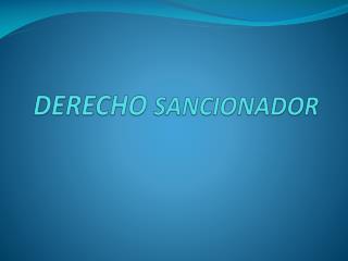 DERECHO SANCIONADOR