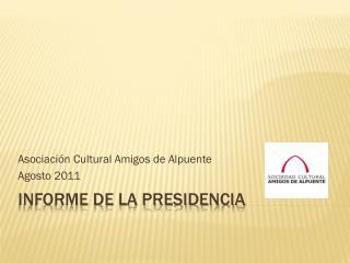 Informe de la presidencia