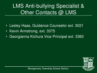 LMS Anti-bullying Specialist & Other Contacts @ LMS