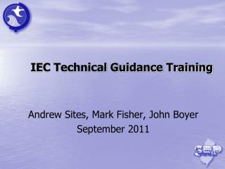 IEC Technical Guidance Training