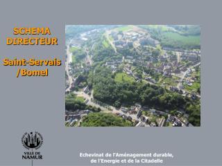 SCHEMA DIRECTEUR Saint-Servais /Bomel