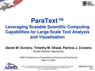 Daniel M. Dunlavy , Timothy M. Shead, Patricia J. Crossno Sandia National Laboratories