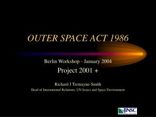 OUTER SPACE ACT 1986