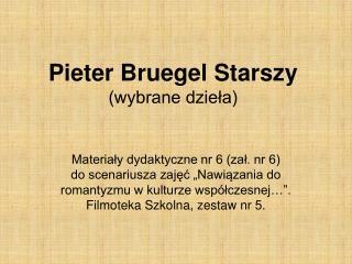 Pieter Bruegel Starszy (wybrane dzieła)