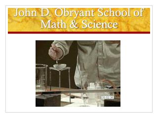 John D. Obryant School of Math & Science