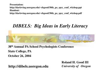 DIBELS:  Big Ideas in Early Literacy