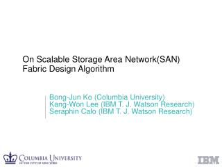 On Scalable Storage Area Network(SAN)  Fabric Design Algorithm