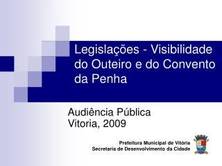 Legislações - Visibilidade do Outeiro e do Convento da Penha