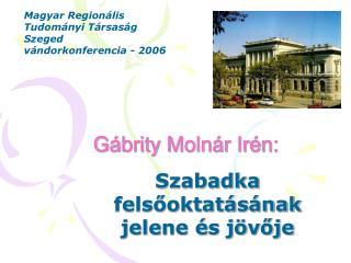 Gábrity Molnár Irén: