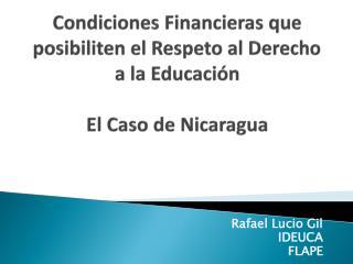 Condiciones Financieras que posibiliten el Respeto al Derecho a la Educaci n  El Caso de Nicaragua