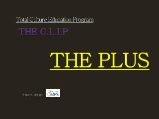 Total  Culture  Education Program
