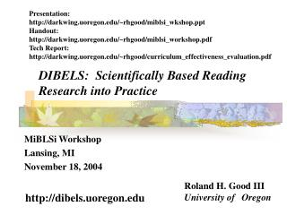DIBELS:  Scientifically Based Reading Research into Practice