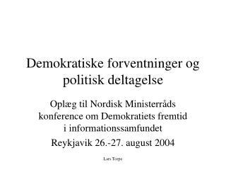Demokratiske forventninger og politisk deltagelse