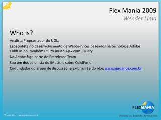 Flex Mania 2009 Wender  Lima